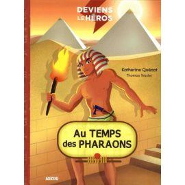 Au temps des pharaons...