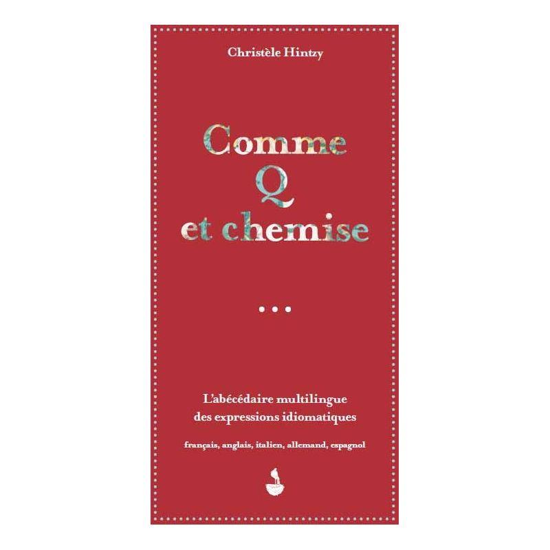 Livre Comme Q Et Chemise Editions Migrilude Achetez Sur Everykid Com