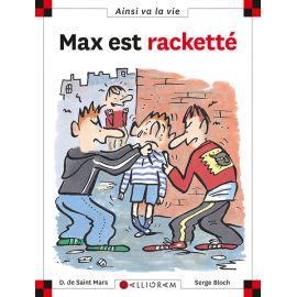 Max est racketté - Les...