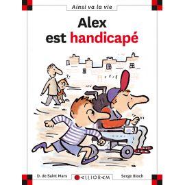 Alex est handicapé - Les...