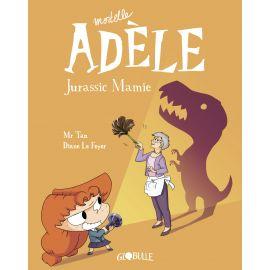 Mortelle Adèle T16 -...