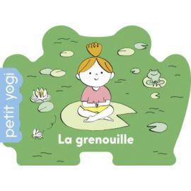 La grenouille - Petit yogi...