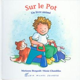 Sur le pot - Editions Albin...