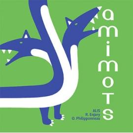 Amimots - Editions Albin...