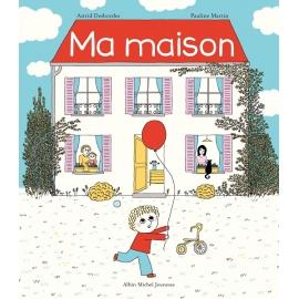 Ma Maison - Editions Albin...