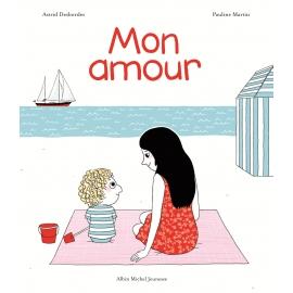Mon amour - Editions Albin...