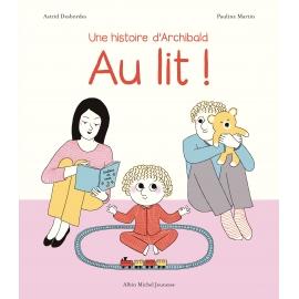 Au lit ! - Editions Albin...