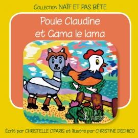 Poule Claudine et Gama le...