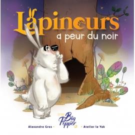 Lapinous a peur du noir -...