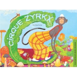 Cirque Zyrk - Les Editions...
